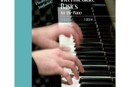 Classic Series: Vol. 2 – Intermediate Basics for the Piano
