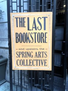 The Last Bookstore Metal Sign